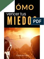 Cómo Vencer Tus Miedos Claudio de Castro