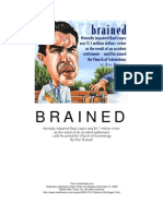 Scientology, The Raul Lopez Story - Brained (How a Mentally Impaired Got Conned)