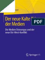 Der Neue Kalte Krieg Der Medien_ Die Medien Osteuropas Und Der Neue Ost-West-Konflikt ( PDFDrive )