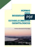 Normas para biossegurança em estabelecimentos odontológicos - Prefeitura municipal de Porto Alegre