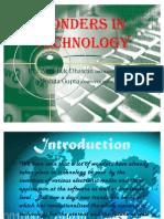 Wonders in Technology