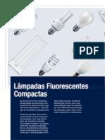 Flu or Compact A Osram Dulux l2