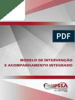Modelo de Intervenção e Acompanhamento Integrado