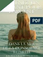 Devenez_un_aimant_pour_l'argent_dans_la_mer_de_la_conscience_illimitee_-_les_3_premiers_chapitres