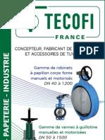 Vannes à guillotine - Robinets à papillon - Clapet - Ventouses et raccords - TECOFI