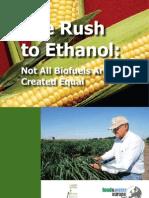 The Rush 2 Ethanol
