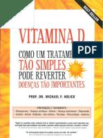 Vitamina D Como Um Tratamento Tão Simples Pode Reverter Doenças Tão Importantes by Michael F. Holick (Z-lib.org)