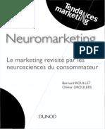 Neuromarketing  Le marketing revisité par les neurosciences du consommateur by Droulers, Olivier Roullet, Bernard (z-lib.org)