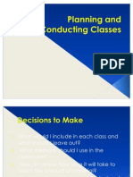 Planning and Conducting Classes