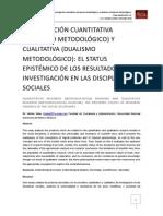 Investigación Cuantitativa (Monismo Metodológico) y Cualitativa (Dualismo Metodológico)
