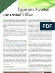 Dental Hygienists Sweeten the Dental Office