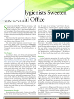 Dental Hygienists Sweeten the Dental Office