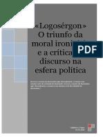 Logosérgon» O triunfo da moral ironivícia e a crítica ao discurso na esfera política-1