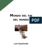 Sepulveda Luis - Mundo Del Fin Del Mundo