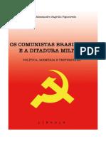 FIGUEIREDO, C_AYDOS, V. - OS COMUNISTAS BRASILEIROS_Pronto