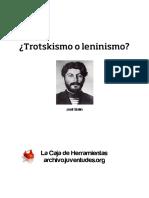 Trotskismo o Leninismo