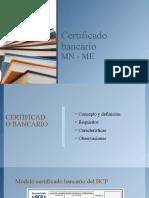 Certificado Bancario trabajo grupal Ciclo 1 grupo 105 N