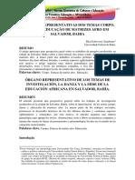 PESQUISAS REPRESENTATIVAS DOS TEMAS CORPO DANA E EDUCAO DE MATRIZES AFRO EM SALVADOR