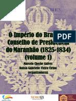 GALVES CIRINO Conselho Presidencia Do MA Vol 1