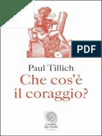 Che cos'è il coraggio_ (Italian Edition)