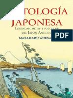 Masaharu Anesaki (Mitología Japonesa. Leyendas, Mitos y Folclore Del Japónn Antiguo, Traducción de Miguel Mancera, Editorial Amazonia )