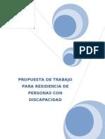 PROPUESTA DE TRABAJO PARA RESIDENCIA DE PERSONAS CON DISCAPACIDAD