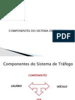 Engenharia de Tráfego - Aula 3 Elementos do sistema de trafego