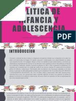 Politica de Infancia y Adolescencia