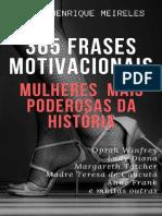 365 Frases Motivacionais Das Mulheres Mais Poderosas Da História Mulheres Mais Poderosas Da História