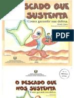 Folh - O pescado que nos sustenta, como garantir sua defesa (SEMA-AP 2000)