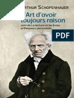 Arthur Schopenhauer - L'art d'avoir toujours raison