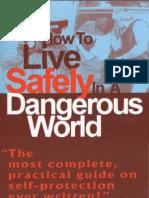 How to Live Safely in a Dangerous World - Loren W. Christensen