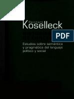Koselleck Reinhart - Historias de Conceptos - Estudios Sobre Semantica Y Pragmatica Del Lenguaje Politico Y Social