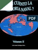 Le Cuento La Historia Naval (Volumen II)