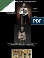 Ptah el Dios de los Constructores. Imágenes y Simbolismo - I.·. P.·. H.·. Guillermo Calvo Soriano, 33°