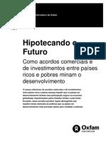 IPOTECANDO O FUTURO