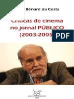 COSTA, João Bénard Da = Críticas No Jornal PÚBLICO