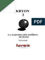Kryon 3. La Alquimia Del Espiri - Lee Carroll