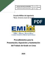 PROCEDIMIENTO PARA LA PRESENTACIÓN, EXPOSICIÓN Y SUSTENTACIÓN DEL TRABAJO DE GRADO EN LINEA