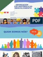 PSICOLOGIA SOCIOHISTÓRICA- Processos de Desenvolvimento I