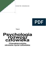 Harwas-Napierała B., Przetacznik-Gierowska M., Trempała J. - Psychologia rozwoju człowieka T1