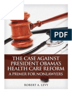 The Case against President Obama's Health Care Reform