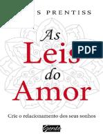 As Leis do Amor - 1ª Edição - Chris Prentiss - 2013