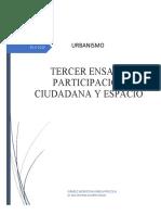 URBANIMOS ENSAYO #3 PARTICIPACION CIUDADANA Y ESPACIO GÁMEZ MONTOYA