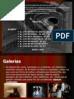 TRABALHO DE GALERIAS - APRESENTAÇÃO