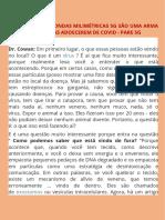 5G SÃO UMA ARMA QUE FAZ AS PESSOAS ADOECEREM DE COVID