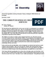 "FROM THE  LEGISLATIVE DESK OF ""SENATOR NANCY SCHAEFER"" THE CORRUPT BUSINESS OF CHILD PROTECTIVE SERVICES"