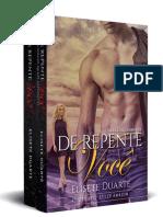 Elisete Duarte - BOX Completo - Duologia De Repente Você