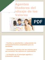Agentes facilitadores del aprendizaje de los valores