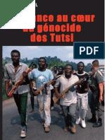 La France au Coeur du Genocide des Tutsi